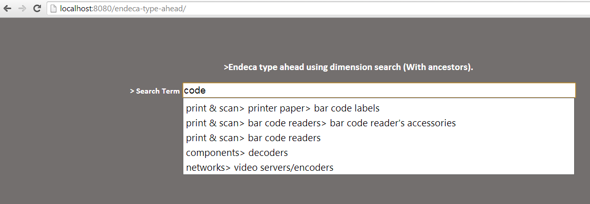 Type ahead using oracle endeca dimension search.